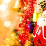 最高のクリスマスを過ごす方法~ 年の最後の一大イベントであるクリスマスを、どう過ごしたいですか?